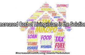 Hizb ut Tahrir / Kenya Successfully Concluded the Special Campaign under the theme – Increased Cost of Living: Islam is the Solution